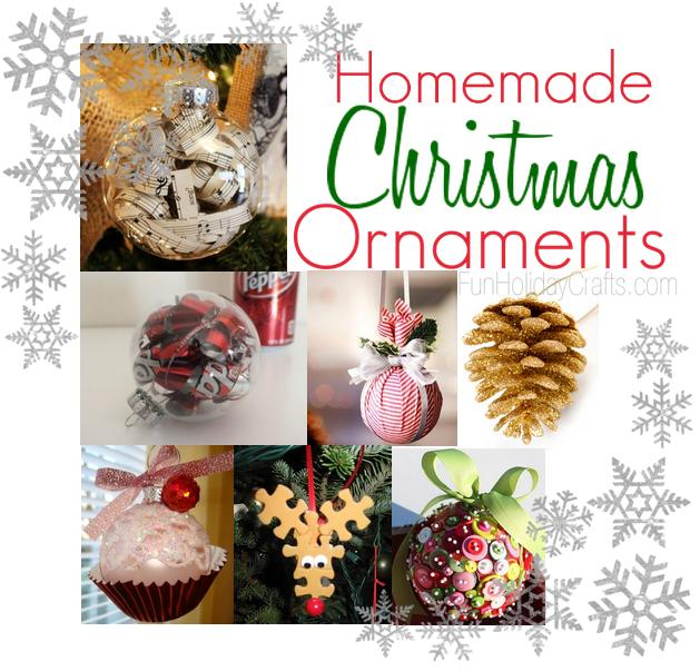 Homemade Christmas Ornaments - Fun Holiday Crafts
