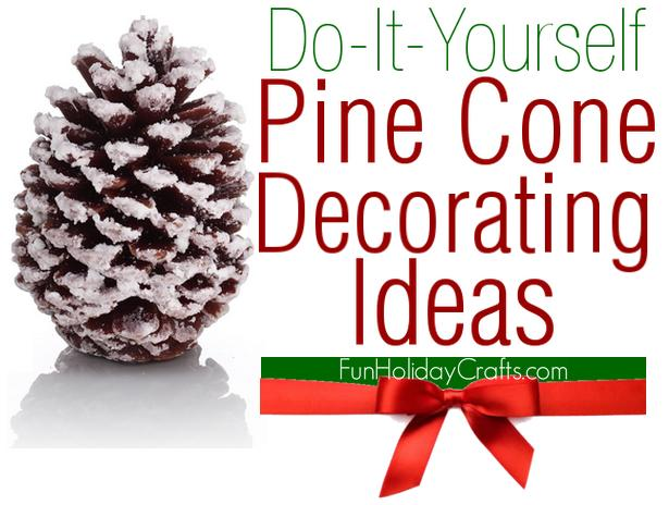 diy pine cone decorating ideas - Homemade Pine Cone Christmas Decorations