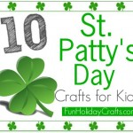 10 St. Patty's Day Crafts for Kids