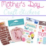 Mother's Day Craft Stickers