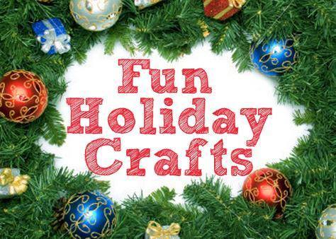 Fun Holiday Crafts